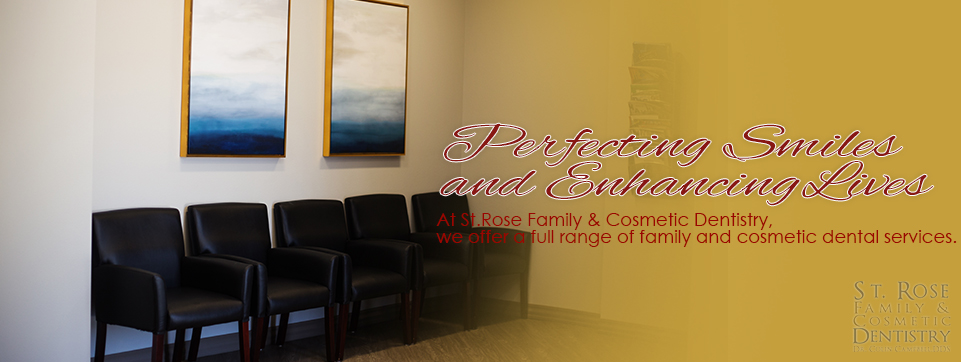 St Rose Family and Cosmetic Dentistry